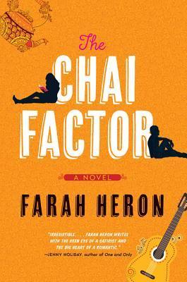 The Chai Factor by Farrah Heron